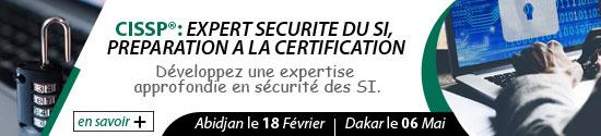 CISSP, expert sécutité du SI : Abidjan le 18 Février & Dakar le 06 Mai