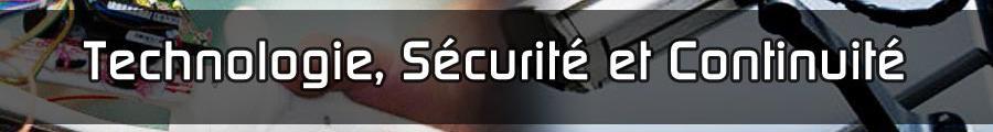 Technologie - Sécurité - Continuité